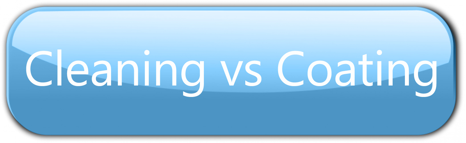 Cleaning vs Coating button